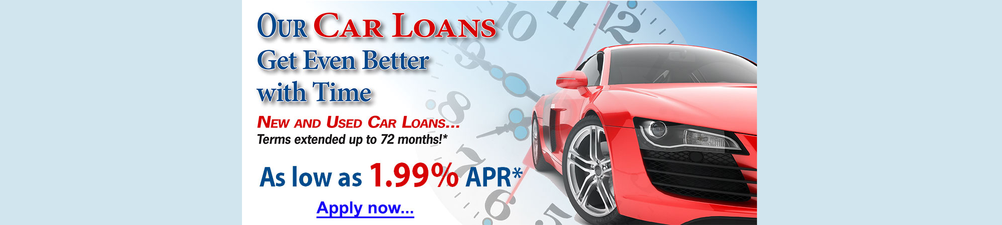 Our car loans get even better with time