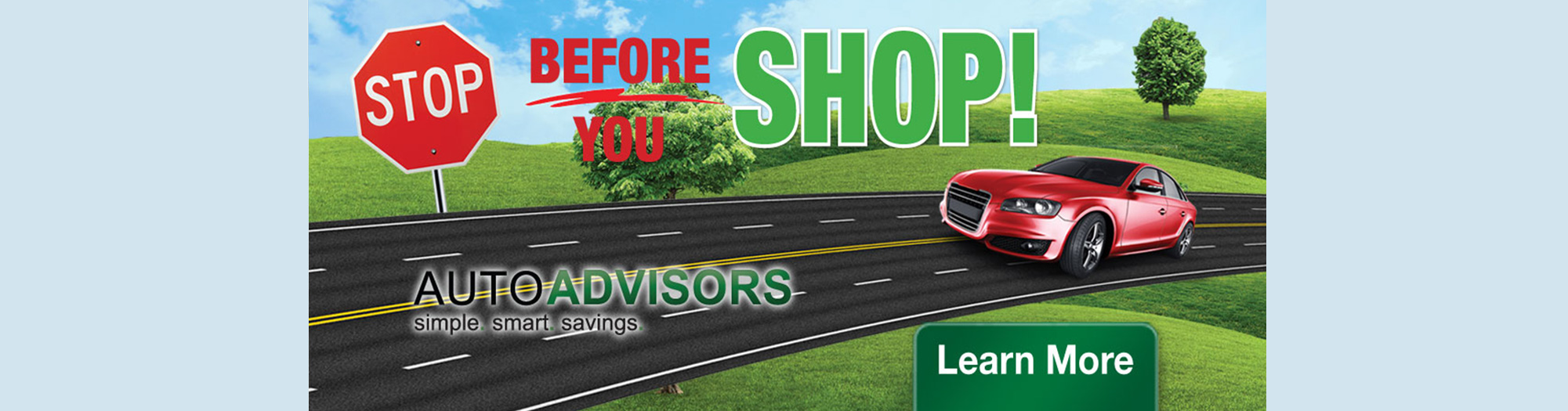 Stop before you shop. Auto Advisors