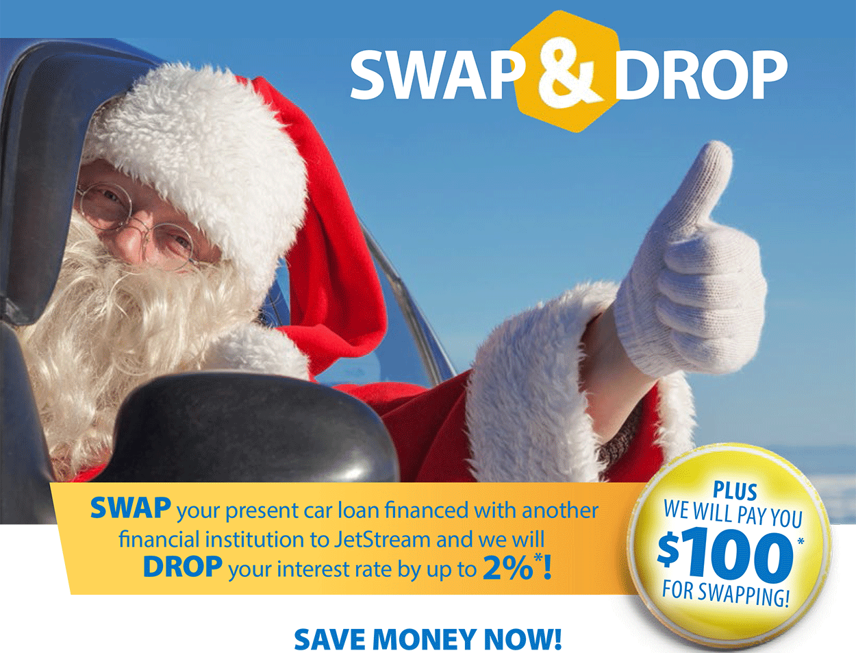 SWAP your present car loan financed with another lender to us & we will  DROP your interest rate by up to 2%